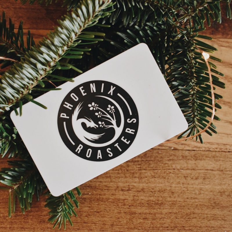 NEW! Phoenix Roasters Gift Card
